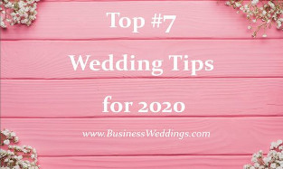 Top 7 Wedding Tips for 2020