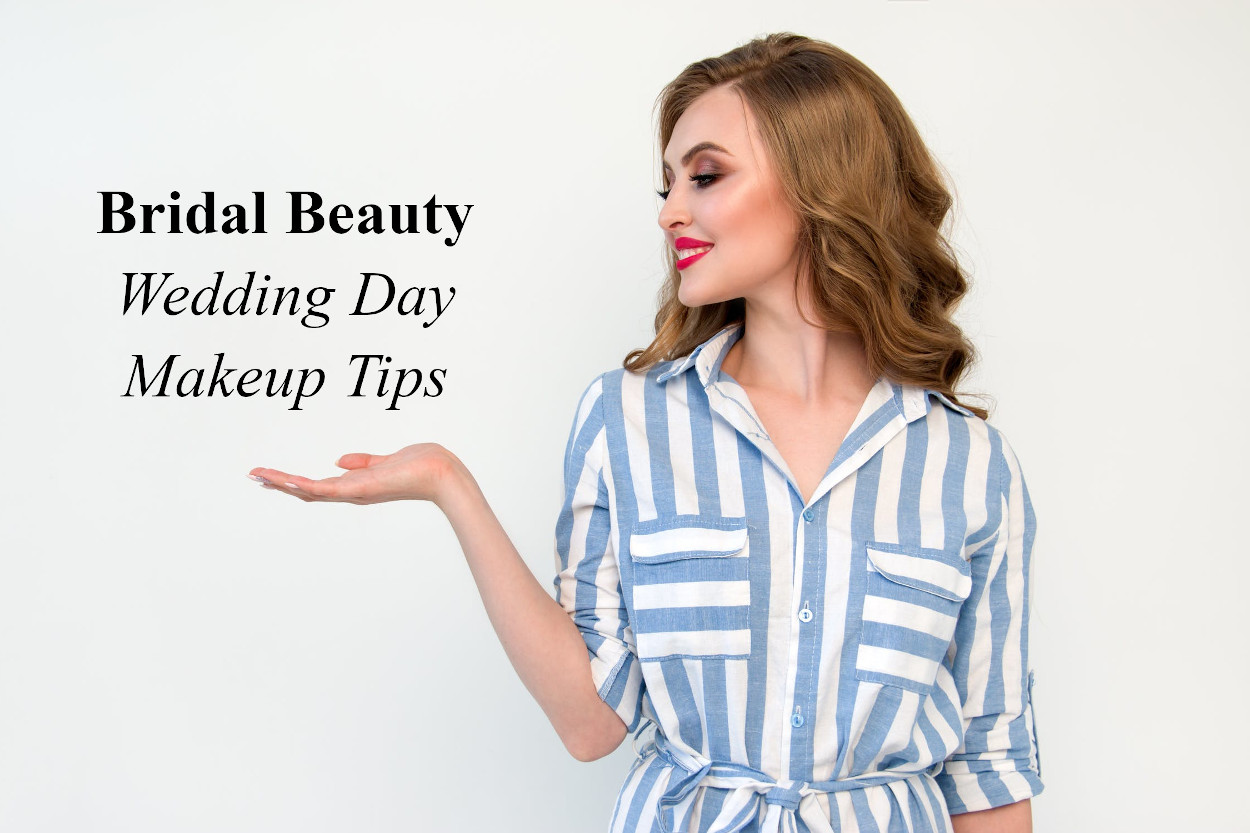Bridal Beauty - Wedding Day Makeup Tips